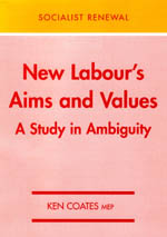New Labour's Aims and Values