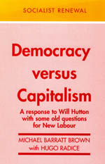 Democracy versus Capitalism