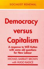 Democracy versus Capitalism