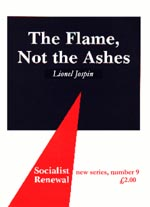 The Flame Not the Ashes